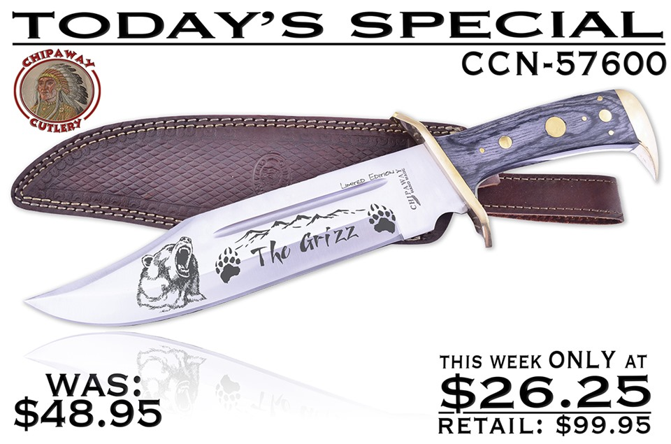 CCN-57600 Today's Special  [Chipaway Cutlery • Fixed Blades & Hunters • Bowies]