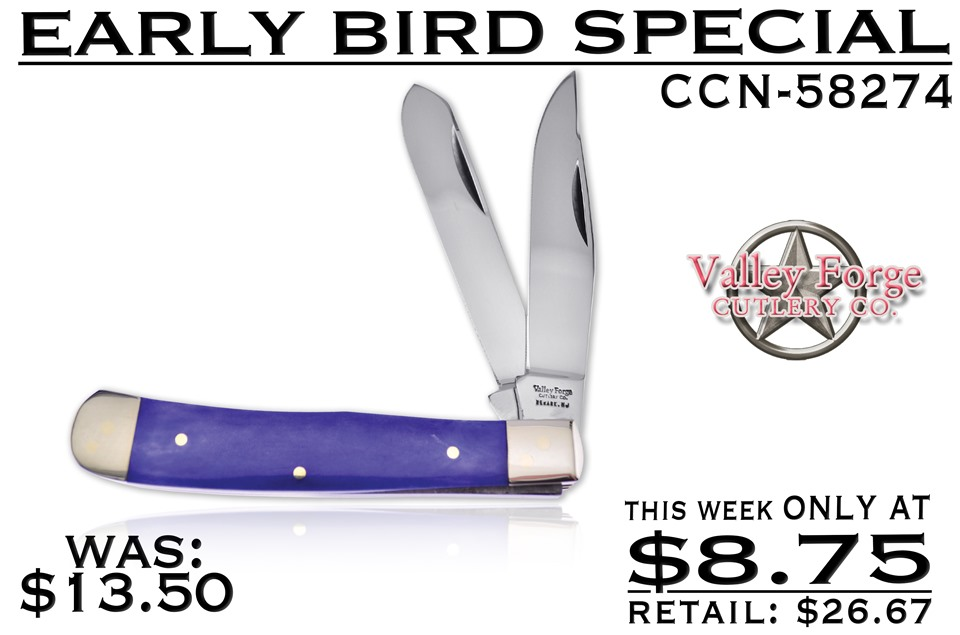 CCN-58274 EARLY BIRD SPECIAL (1PC) [Valley Forge • Pocket Knives]