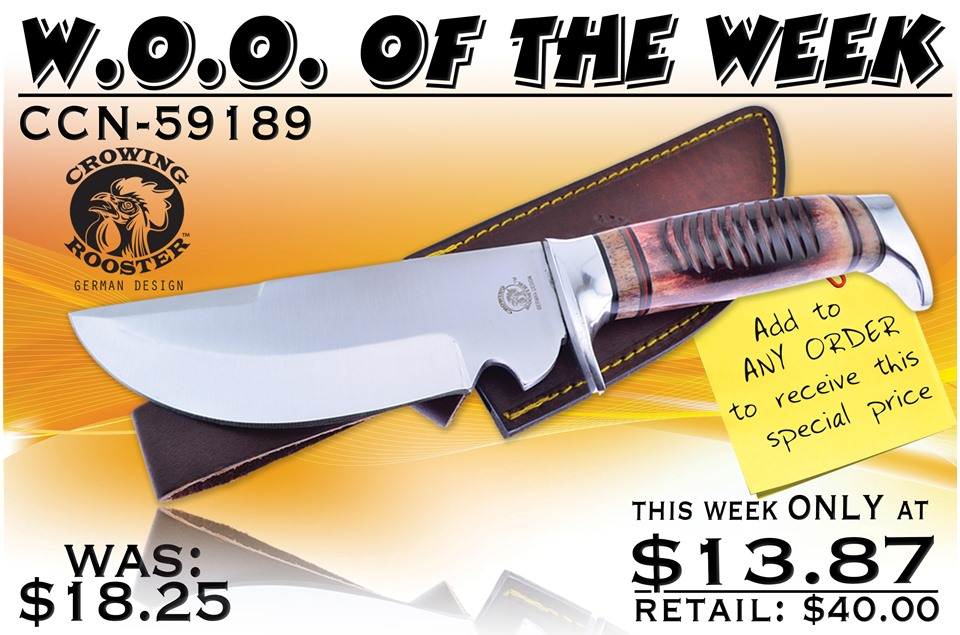 CCN-59189 Woo Of The Week  [Crowing Rooster • Fixed Blades & Hunters • Bowies]